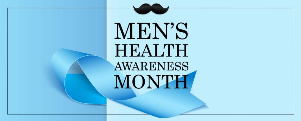 June is Men's Health Awareness Month