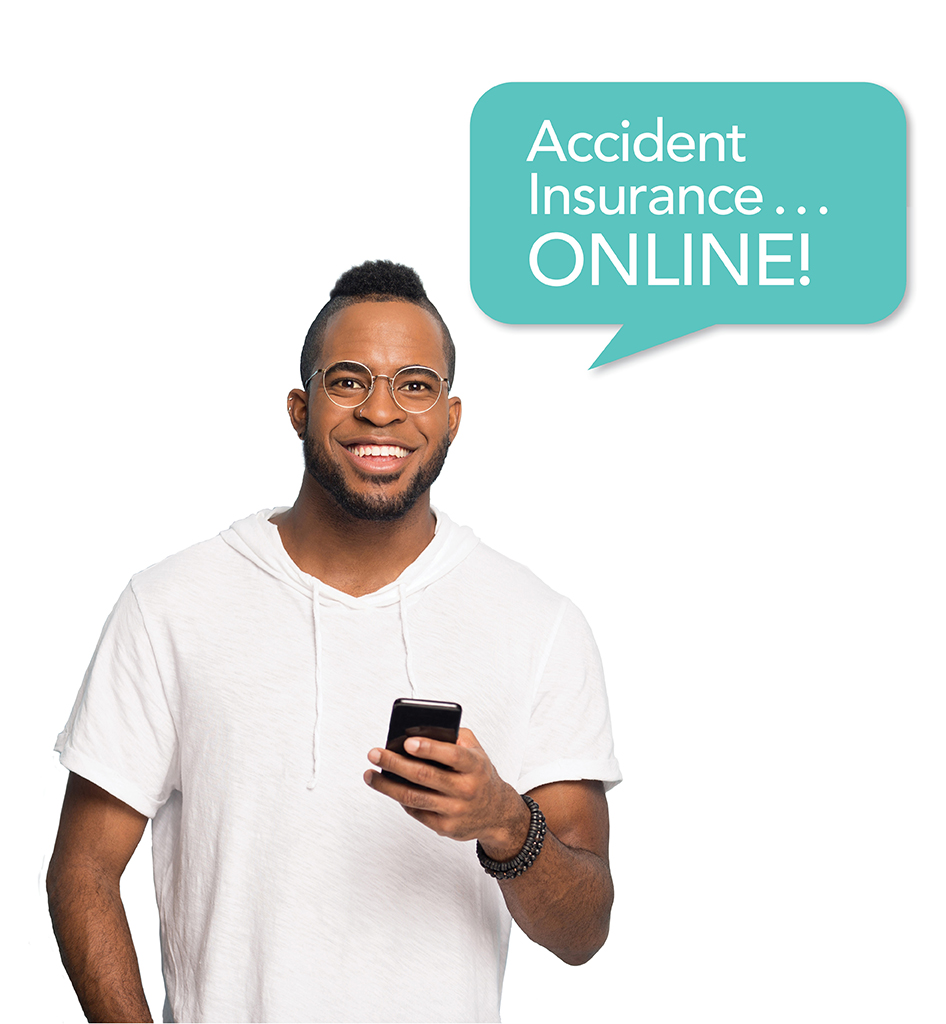 Now you can purchase Accident Insurance ONLINE!